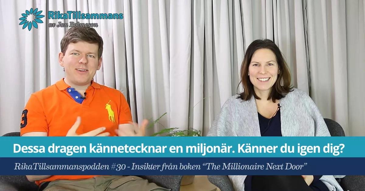 RikaTillsammanspodden #30 - Insikter från boken The Millionaire Next Door
