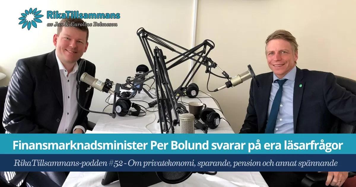 Försättsbild till artikeln: Finansmarknadsminister Per Bolund svarar på era läsarfrågor - RikaTillsammans #52 - Om privatekonomi, sparande, pension och annat spännande