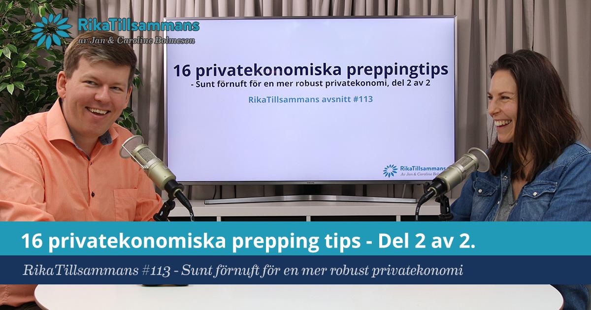 Försättsbild till artikeln: 16 privatekonomiska prepping tips – Del 2 av 2. - RikaTillsammans #113 - Sunt förnuft för en mer robust privatekonomi