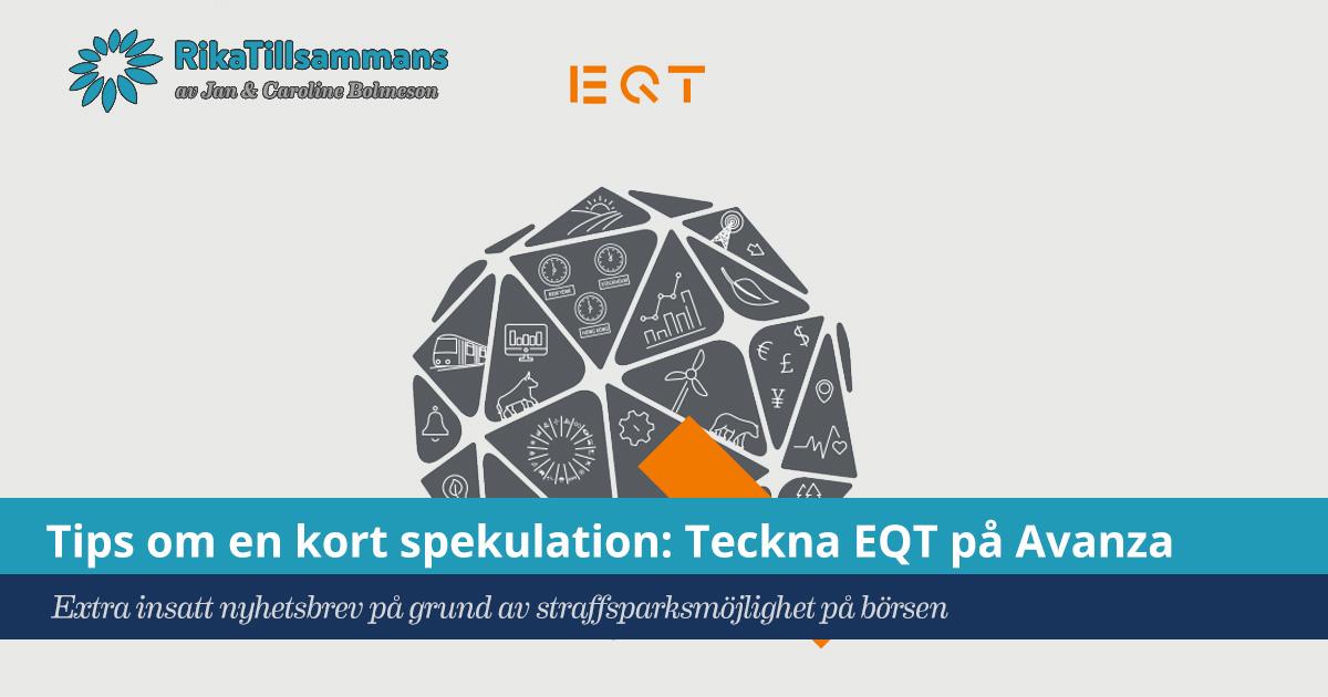 Försättsbild till artikeln: Tips: köp aktien EQT innan 20 sep - Mini-avsnitt #06 - En kort spekulation i börstinroduktionen