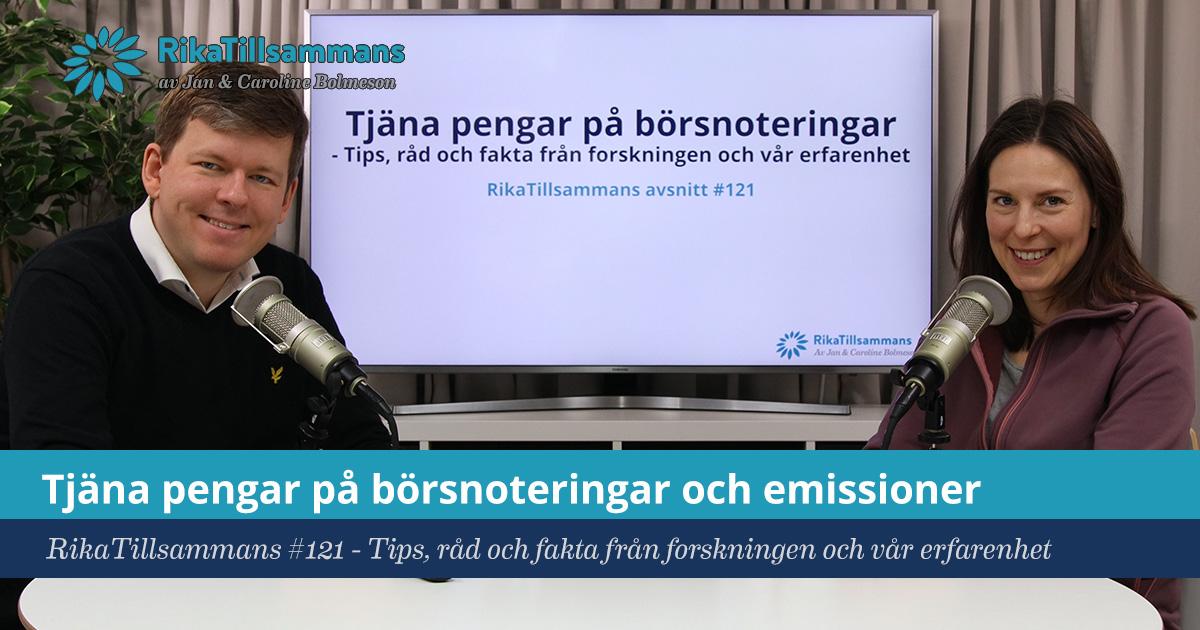 Försättsbild till artikeln: Tjäna pengar på börsnoteringar och emissioner - RikaTillsammans #121 - Tips, råd och fakta från forskningen och vår erfarenhet