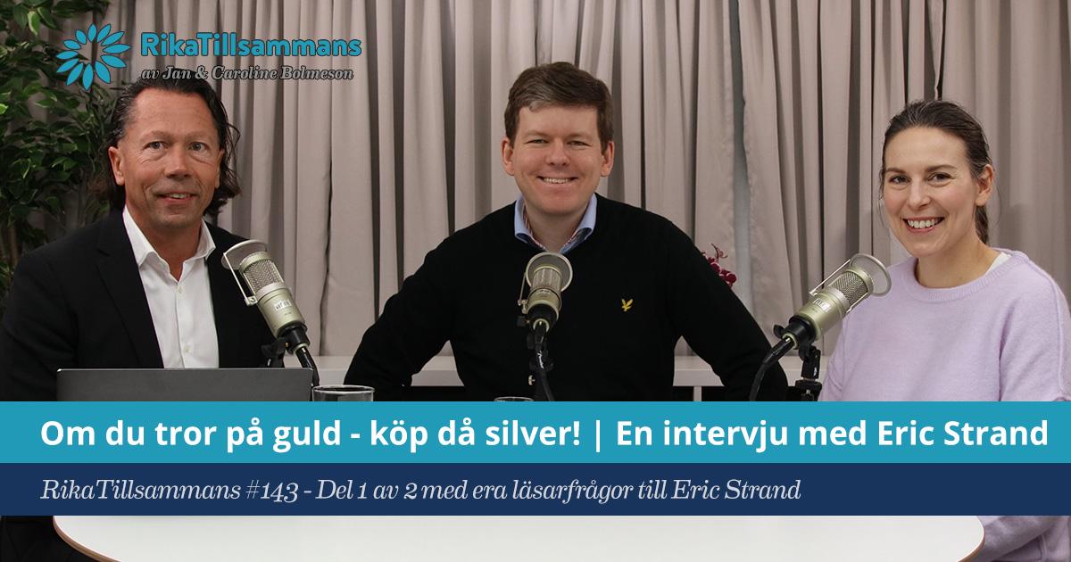 Eric Strand svarar på era frågor om guld