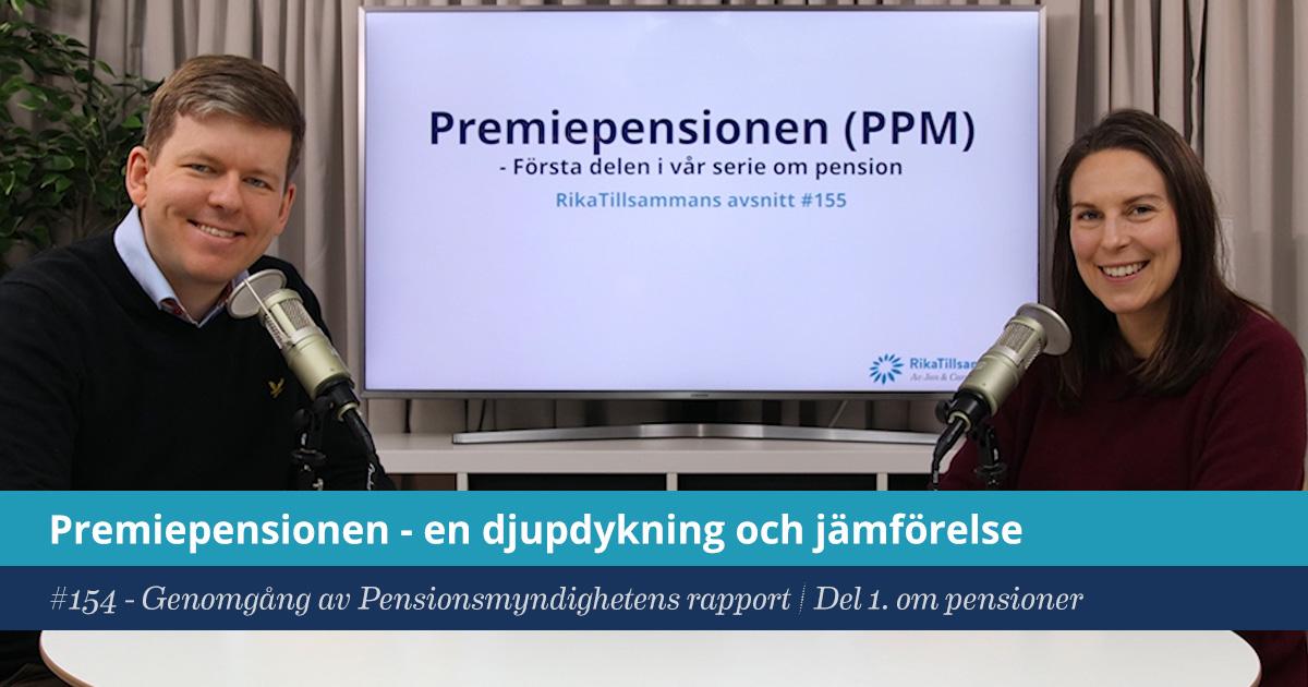 Försättsbild till artikeln: Premiepensionen (PPM) – en djupdykning och jämförelse - RikaTillsammans #155 - Genomgång av Pensionsmyndighetens rapport om PPM | Del 1 i vår serie om pension.