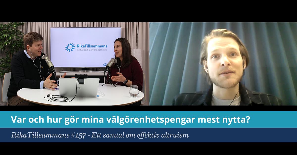 Försättsbild till artikeln: Var och hur gör välgörenhetspengar mest nytta? - RikaTillsammans #157 - Ett samtal om effektiv altruism med Vilhelm Skoglund