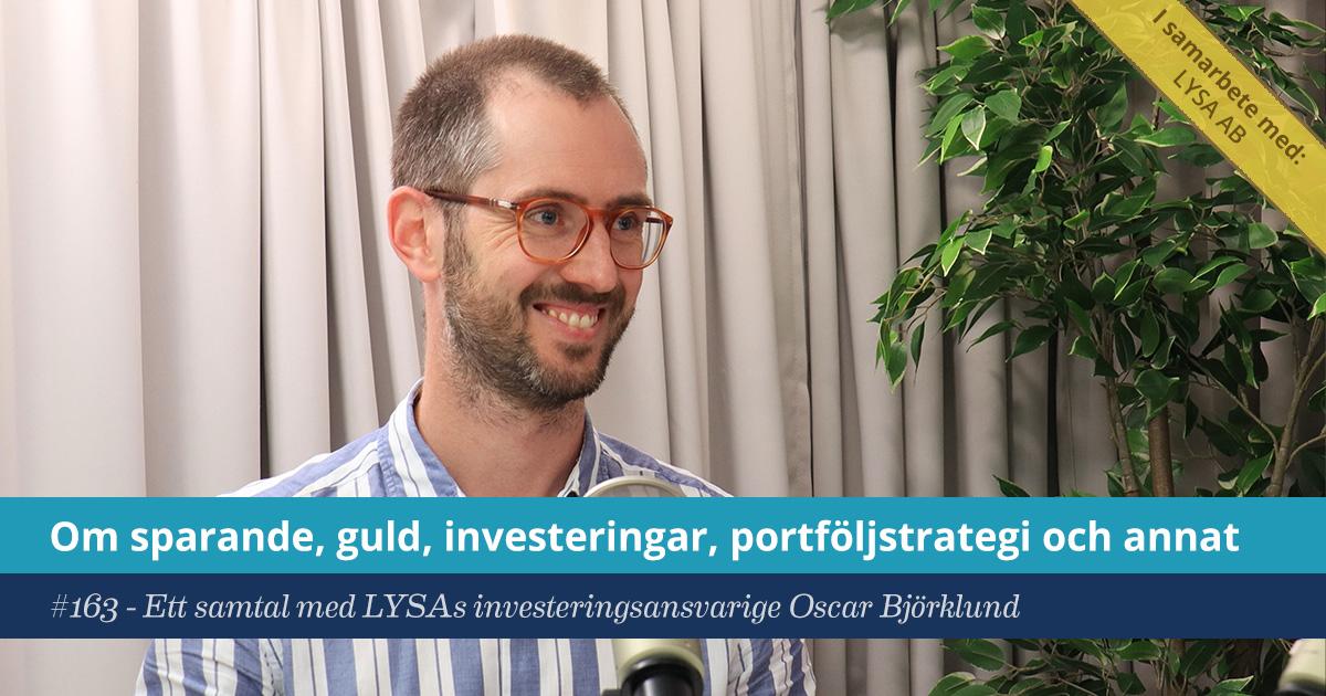 Försättsbild till artikeln: Om sparande, investerande & portföljstrategi - #163 - Ett samtal med LYSAs investeringsansvarige Oscar Björklund