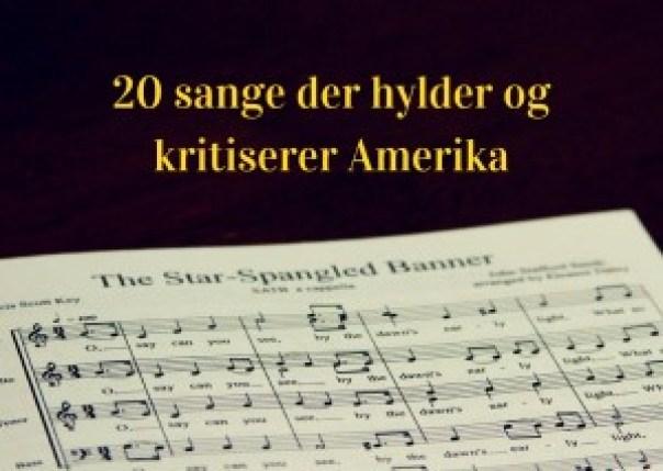 20 amerikanske sange der hylder og kritiserer Amerika