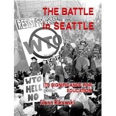 The Battle in Seattle - by Glenn Rikowski