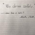 「私たちは安全運転をしています」。