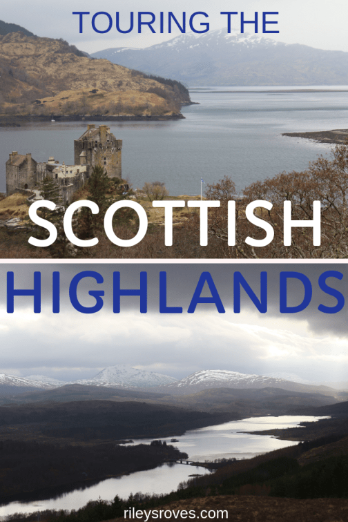 Exploring the Scottish Highlands with Rabbie's - Riley's Roves
