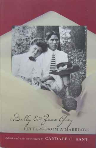 Dolly & Zane Grey – Letters from a Marriage