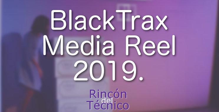 BlackTrax Media Reel 2019.