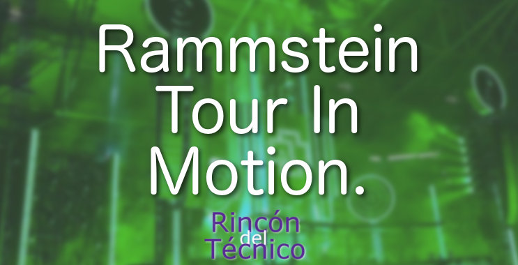 Rammstein Tour In Motion.