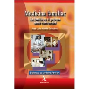 medicina-familiar-la-familia-en-el-proceso-salud-enfermedad