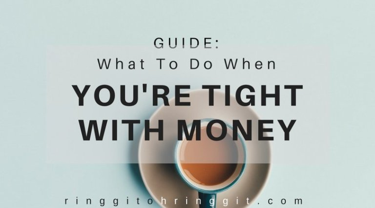 Guide: What To Do When You're Tight With Money