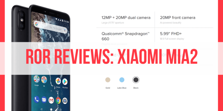 [Under-RM1k Phone Review] Xiaomi MiA2