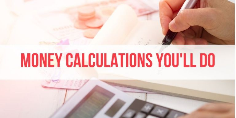 (At Least) 17 Money Calculations You'll Make In Your Life