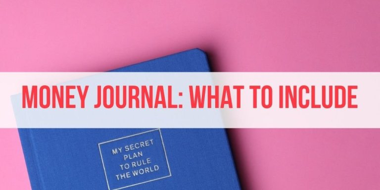 17 Things to Include in Your Money Journal