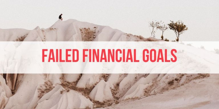 4 Financial Goals I've Failed to Achieve