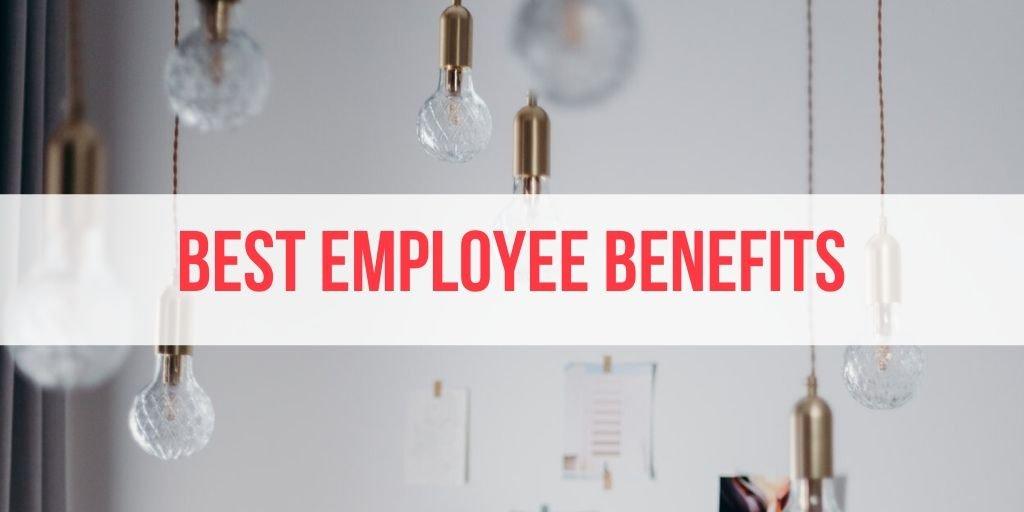best employee benefits