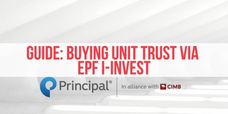 [SPONSORED] All You Need to Know About Buying Unit Trust Through EPF i-Invest