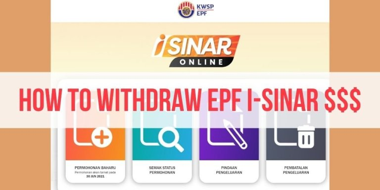 How to Withdraw Money from EPF i-Sinar Online (+8 Best Ways to Use the Money)