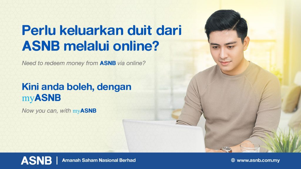 You Can Now Redeem Your Asnb Units Online Via Myasnb