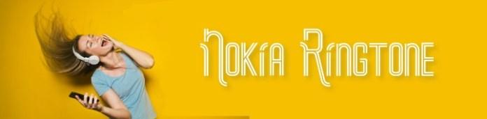 Nokia Ringtone, Original, New latest, Old phone, Lumia, Remix, Soulful, nokia tune, 3310, 1100, 2017, 2018, 2019, 2020