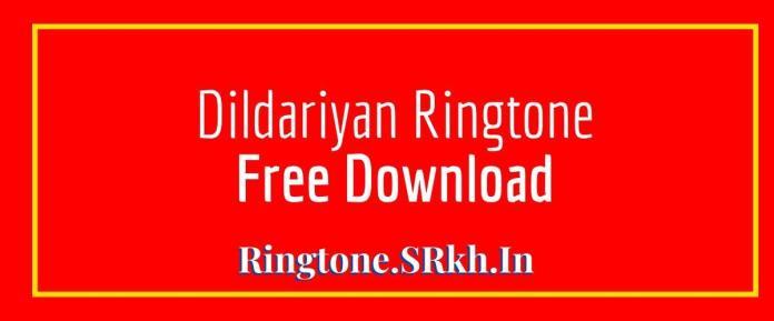 Dildariyan Ringtone