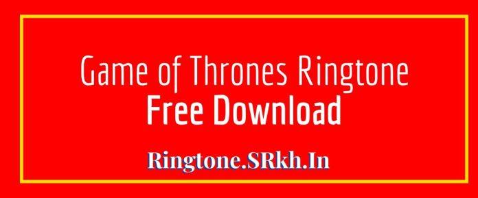 Game of Thrones New Ringtone
