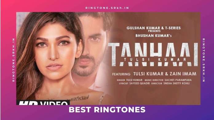 Tanhaai-New-Ringtone