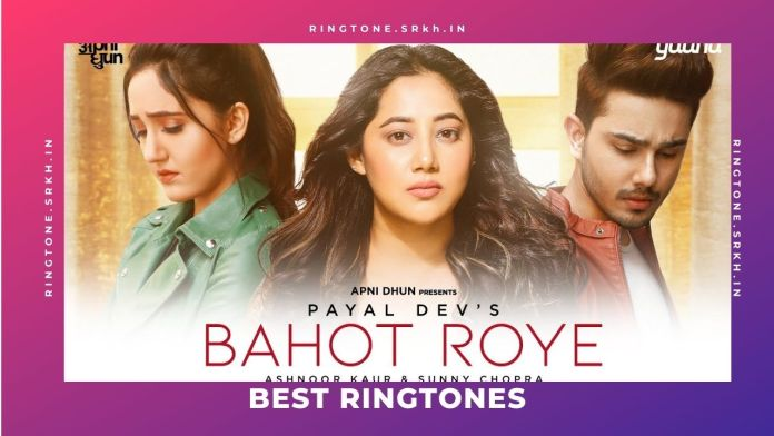 Bahot-RoyeNew-Ringtone