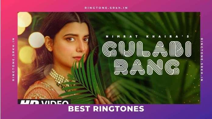Gulabi-Rang-New-Ringtone