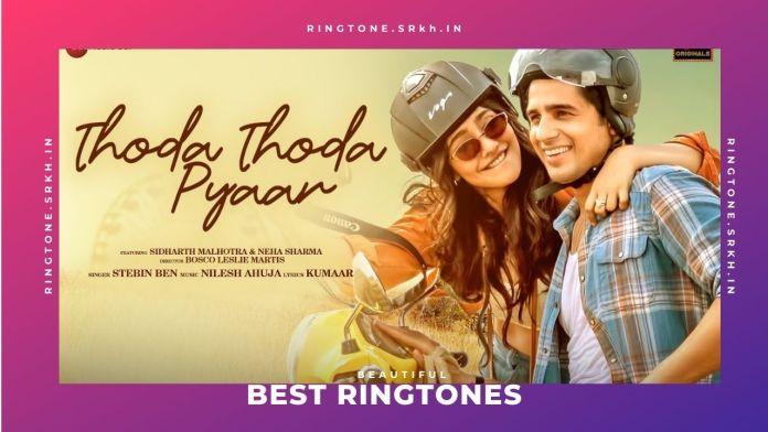 Thoda-Thoda-Pyaar-New-Ringtone