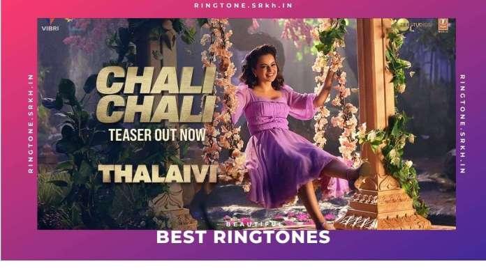 Chali-Chali-New-Ringtone