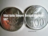 Nilai Koin Shopee Berapa Rupiah