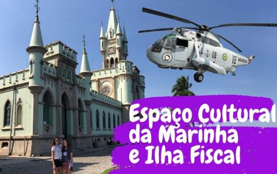 Ilha Fiscal e Espaço Cultural da Marinha