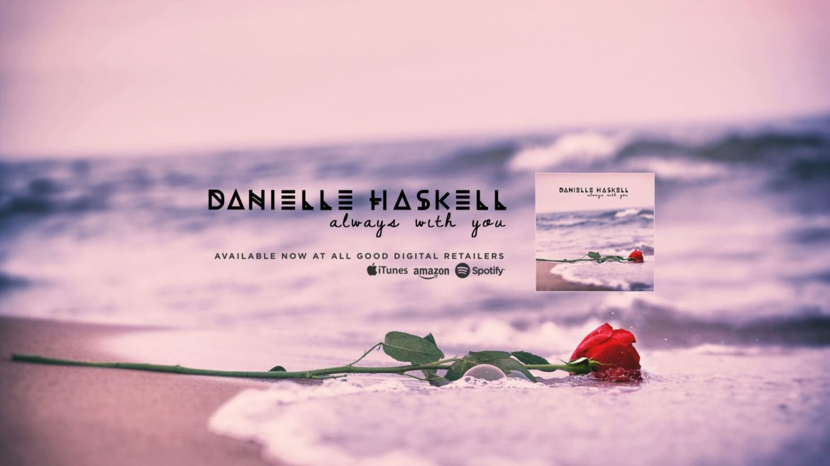 Danielle Haskell   Branding & Creative Direction: Always With You Youtube Artwork