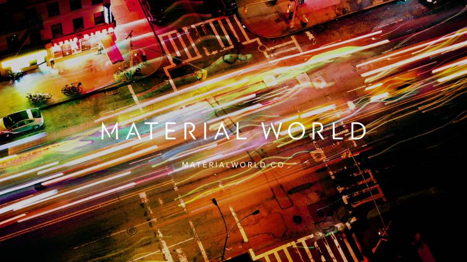 Material World: Campaign Film