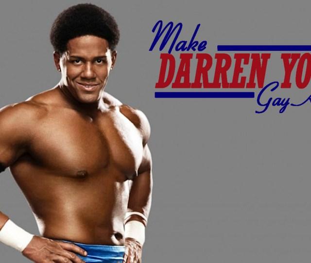 Hey Wwe Make Darren Young Gay Again