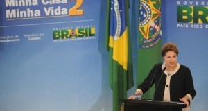 President Dilma Rousseff at last year's launch of Minha Vida, Minha Casa 2, Brazil News