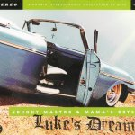 Luke's Dream by Johnny Mastro and Mama's Boys