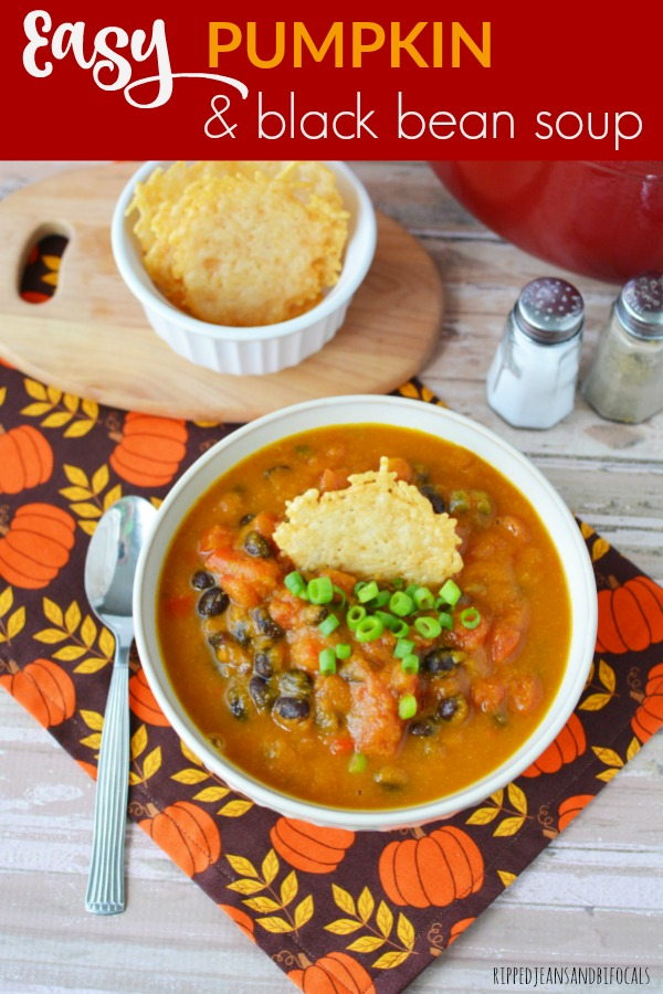 Easy pumpkin black bean soup|Ripped Jeans and Bifocals
