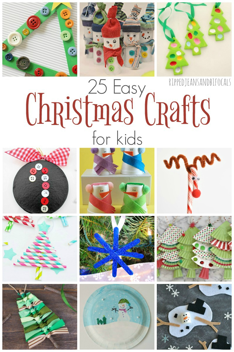 25 Super Easy Christmas crafts for kids|Ripped Jeans and Bifocals