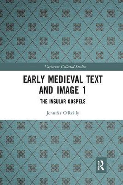 Early Medieval Text and Image Volume 1