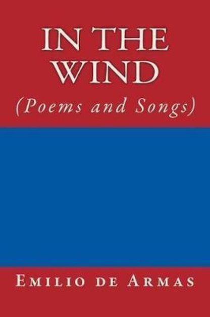 In the Wind (Poems and Songs)