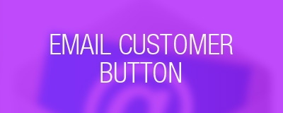 email customer button