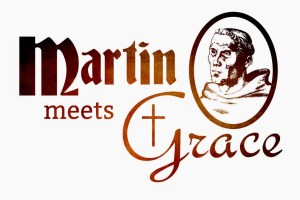 Martin Meets Grace
