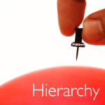 5 Reasons Hierarchy Is Killing Your Culture
