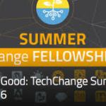 Apply for the TechChange Summer Fellowship 2016 Code for Social Good ($2,000 monthly stipend)