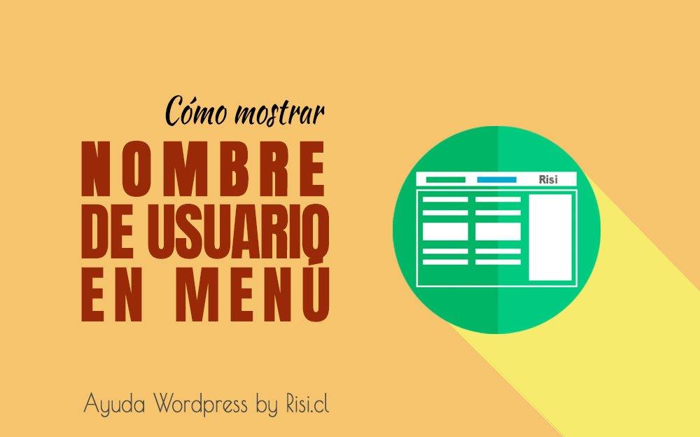Cómo mostrar el nombre de usuario en el menú de WordPress